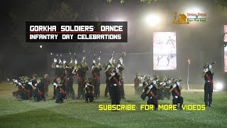 Amazing Dance Performance by Indian Army's 14 Gorkha Regimental Centre Soldiers on Infantry Day