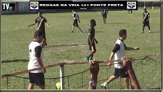 PRIMEIRA LIGA JÚLIA SEFFER - REGGAE NA VEIA 1x1 PONTE PRETA