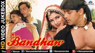 Bandhan - HD Songs | Salman Khan | Rambha | Jackie Shroff | VIDEO JUKEBOX | Bollywood Romantic Songs