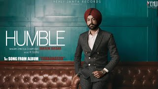 Humble+Official+Song+%7C+Turbanator+%7C+Tarsem+Jassar+%7C+Latest+Punjabi+Songs+2018+%7C+Vehli+Janta+Records