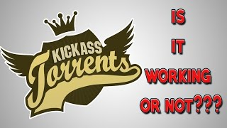 ➤Kickass Torrent Website Is Back To Life  ||TESTING|| *2017* -  [Hindi - हिंदी]