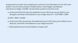 Futures margin accounts and settlement