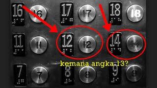 Terungkap ! Misteri Dibalik Hilangnya Angka 13 Pada Lift, Gedung dan Kamar Hotel !!