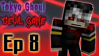 Minecraft: Tokyo Ghoul Role Play - Ep 8 ~ The Operation  |Finale|