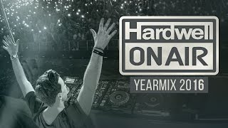 Hardwell On Air 2016 Yearmix Part 1