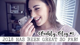 2018 HAS ALREADY BEEN CRAZY! | Weekly Vlog #1