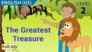 The Greatest Treasure: Learn English (US) with subtitles - Story for Children