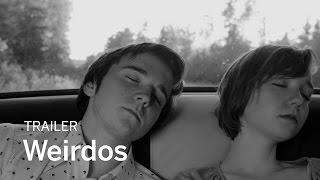 WEIRDOS Trailer | New Release 2017