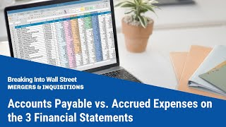 Accounts Payable vs. Accrued Expenses - Interview Question
