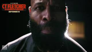 EXCLUSIVE CLIP: CT Fletcher Says F#*K Your Excuses | Generation Iron