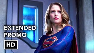 Supergirl 2x19 Extended Promo