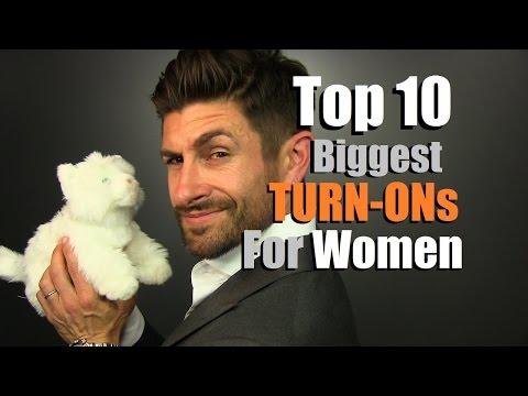 Top 10 Biggest TURN-ONs For Women | Things Men Do That Women LOVE