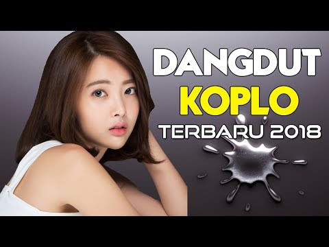Xxx Mp4 LAGU KOPLO TERBARU 2018 Dangdut Koplo Enak Didengar MUSIC VIDEO 3gp Sex