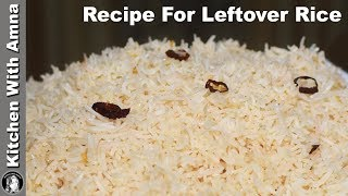 Chilli Garlic Rice for Mexican Chicken - Leftover Rice Recipe - Kitchen With Amna