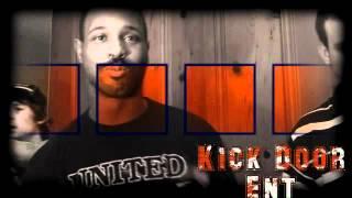 kick door  In the Den