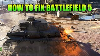 How To Fix Battlefield 5