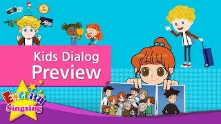 Kids Dialog Preview - English Conversation Trailer|October, 2017 Upload