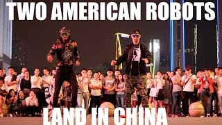 WTF! TWO AMERICAN ROBOTS LAND IN CHINA