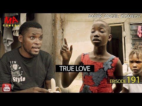 Xxx Mp4 TRUE LOVE Mark Angel Comedy Episode 191 3gp Sex