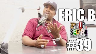 F.D.S #39 - ERIC B PUTS QUEENZFLIP IN HIS PLACE ( I DON'T CARE WHAT YOU OR ANYONE ELSE SAY )