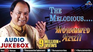 The Melodious : Mohammed Aziz ~ Bollywood Romantic Hits | Audio Jukebox | Hindi Love Songs