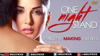 One Night Stand Hindi Movies 2017 | Sunny Leone | Tanuj Virwani | Official Trailer | Making | Events