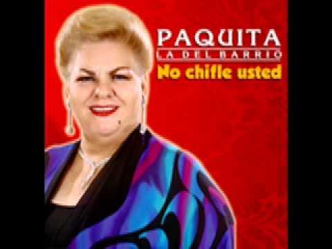 Paquita La Del Barrio Pobre Pistolita