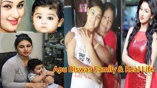 Apu Biswas Family | অপু বিশ্বাস জীবনী ও পরিবার | Shakib Khan's Wife Apu Islam Khan Real Life Family