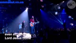 11. Kristian Stanfill - Even So Come (S5)