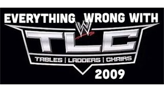 Episode #185: Everything Wrong With WWE TLC 2009