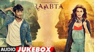 Raabta Full Album Audio Jukebox   Sushant Singh Rajput & Kriti Sanon   T Series   YouTube