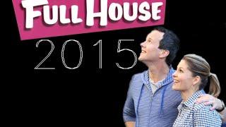 Full House: The Return (OFFICIAL TRAILER) ..Jokes, it's fanmade