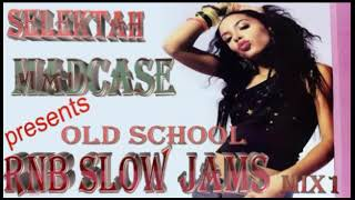 @vjmadcase254 old school rnb slow jams mix 1