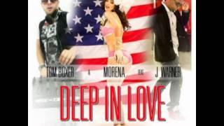 DEEP IN LOVE - tom boxer & morena ft j. warner