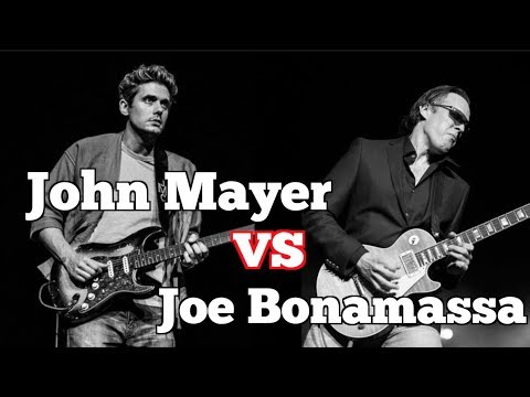 John Mayer vs Joe Bonamassa