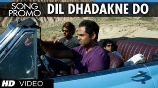 'Dil Dhadakne Do' Zindagi na milegi dobara Feat. Hrithik, Katrina