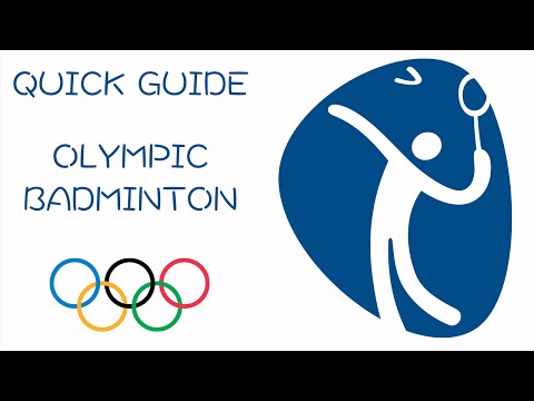 Quick Guide to Olympic Badminton