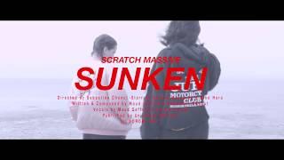 SCRATCH MASSIVE - SUNKEN [Feat Maud Geffray & Leonie Pernet]