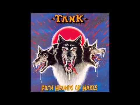 Tank - Filth Hounds of Hades (Full Album)
