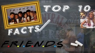 10 Fascinating Facts About Friends (TV Series)