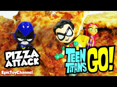 TEEN TITANS GO! Parody Pizza Attacks Teen Titans + Cyborg Robin Starfire Beast Boy Epic Toy Channel