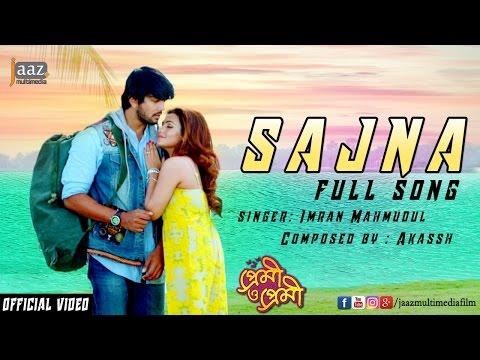 Xxx Mp4 Sajna Full Video Arifin Shuvoo Nusraat Faria Imran Akassh Premi O Premi Bengali Movie 2016 3gp Sex