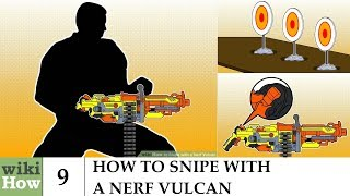 wikiHow: How to Snipe with a Nerf Vulcan
