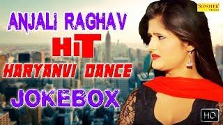 Anjali Raghav New Hit Haryanvi DJ Dance Video Song 2017