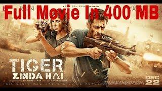 Tiger Zinda Hai full Original movie under 400MB