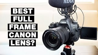 Best Full Frame Canon Lens for Video — Canon 6D Mark II Footage and Photos