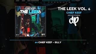 Chief Keef - The Leek Vol. 6 (FULL MIXTAPE)