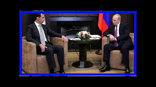 NEWS 24H - In syria, Russia defend the position as assad pressed the war