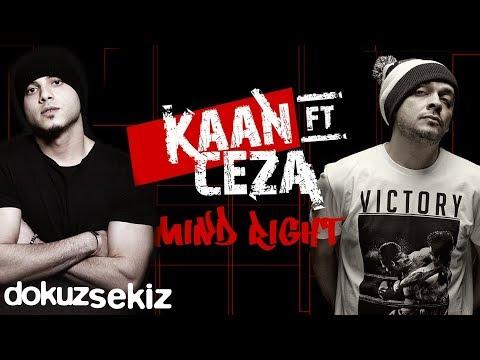 Kaan feat. Ceza - Mind Right (Lyric Video)