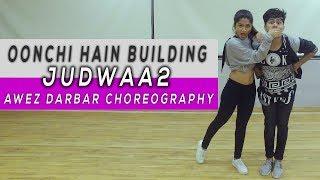 Oonchi Hai Building - Judwaa 2   Awez Darbar ft. Sonali Bhadauria
